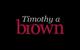 Timothy A Brown